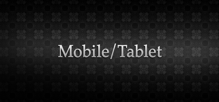 Mobile/Tablet